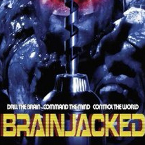 Brainjacked Feature